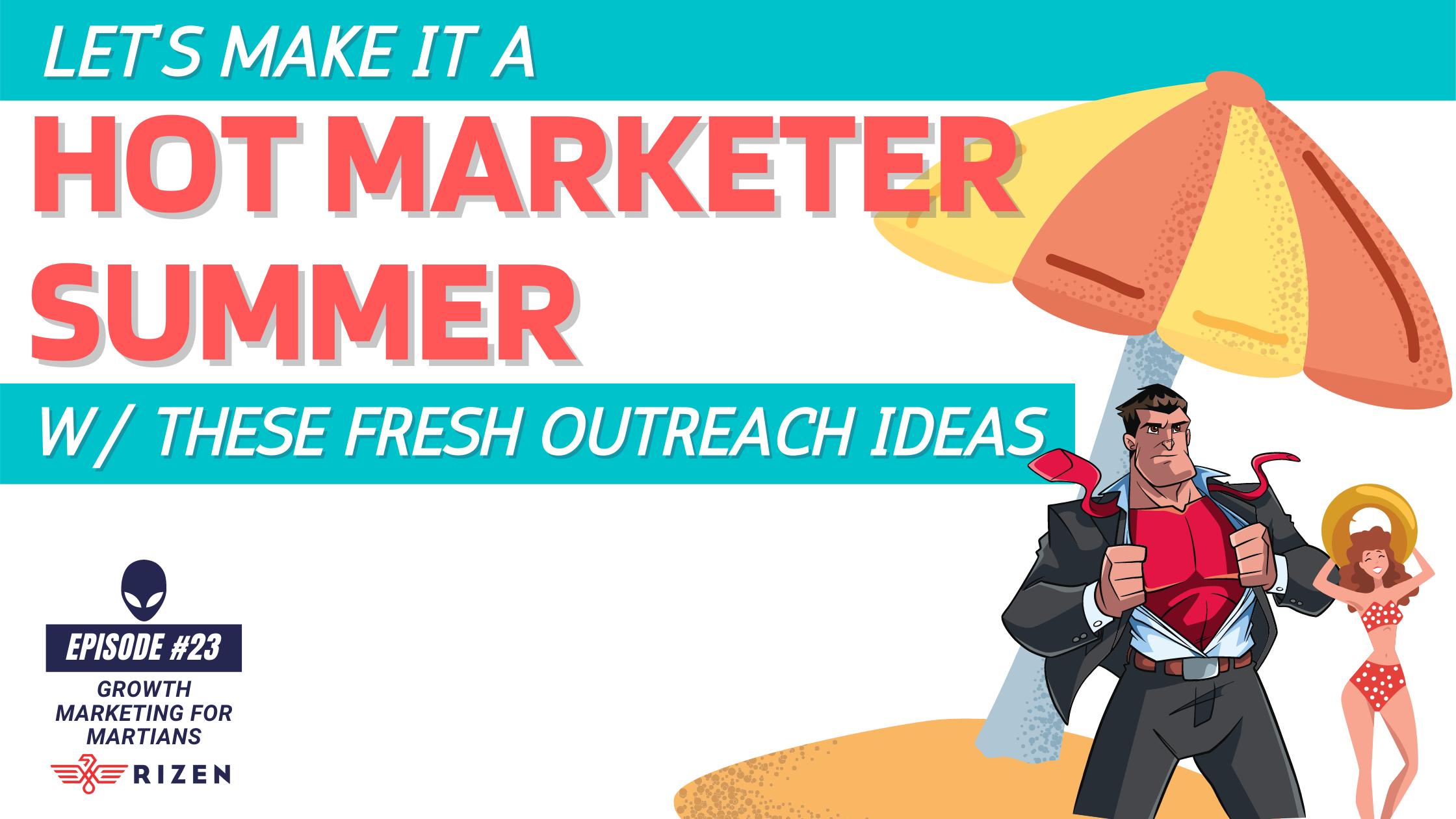 023 - hot marketer summer Blog