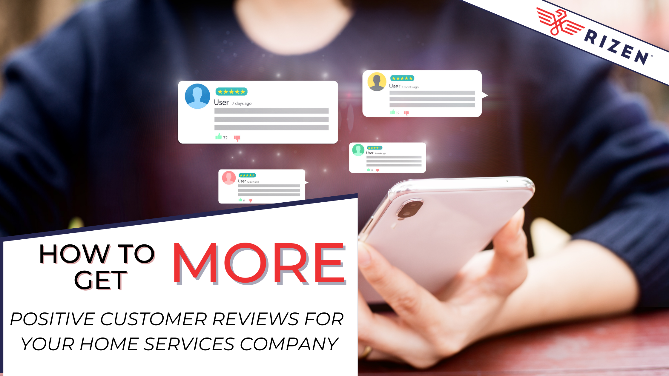 how to get more positive customer reviews for home services companies