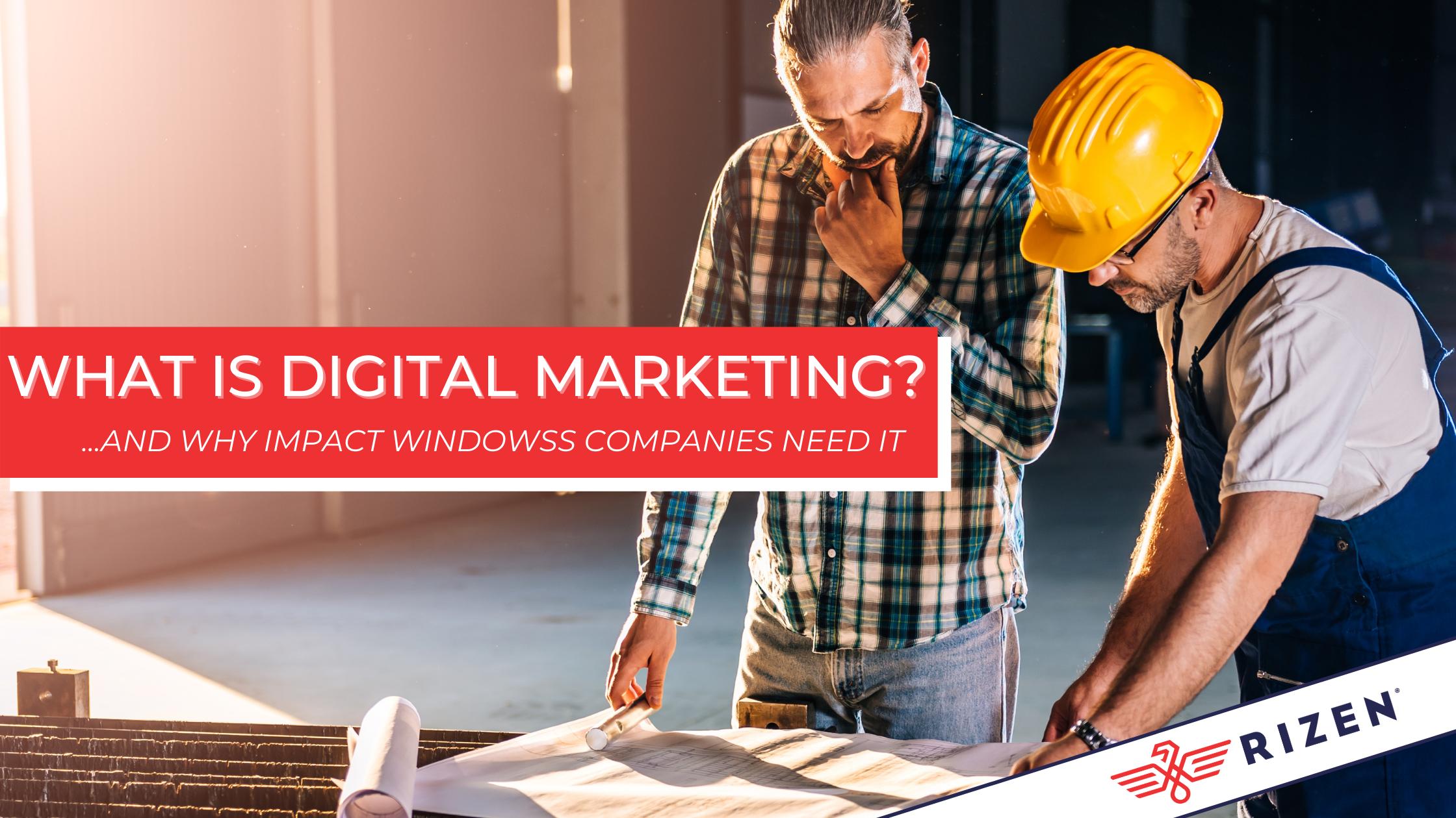 What is Digital Marketing Impact Windows Hero
