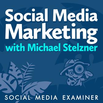 SMM w Michael Stelzner Podcast